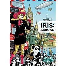 Iris: Abroad (Iris Wildthyme)
