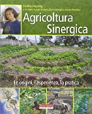 Acquista Agricoltura sinergica. Le origini, l