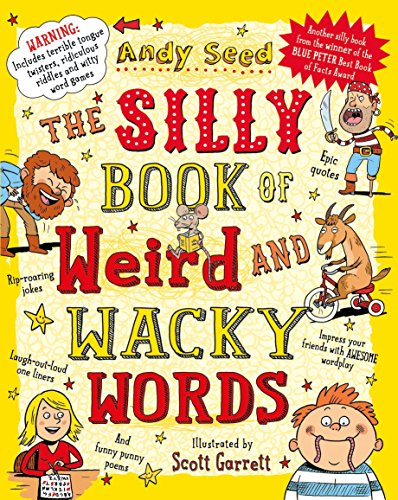 The silly book of weird and wacky words