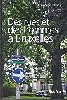 Des rues et des hommes à Bruxelles par Georges