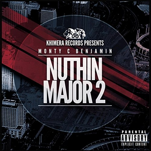 Nuthin' Major 2 [Explicit]
