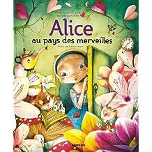 Alice Pays des Merveilles (Grands Classiques à Petits Pas) / Album Grand Format - Dès 5 ans