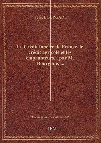 le-credit-foncier-de-france-le-credit-agricole-et-les-emprunteurs-par-m-bourgade