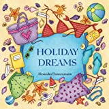 Holiday Dreams: A colouring book for dreaming and relaxing. Mediterranean holiday motifs: summer, sunshine, beach and sea.