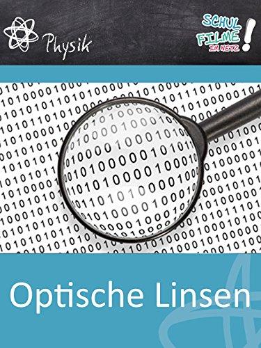 Optische Linsen - Schulfilm Physik
