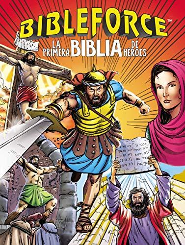 Bibleforce: Los Primeros Héroes de la Biblia por Thomas Nelson