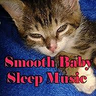 Smooth Baby Sleep Music