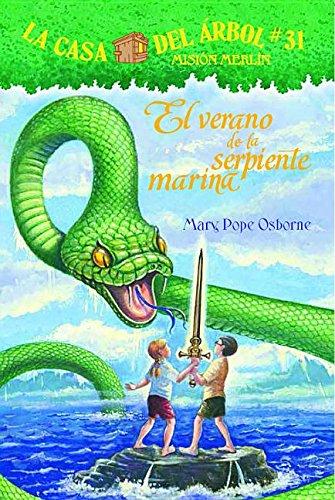 El Verano de La Serpiente Marina (La Casa Del Arbol / Magic Tree House) por Mary Pope Osborne