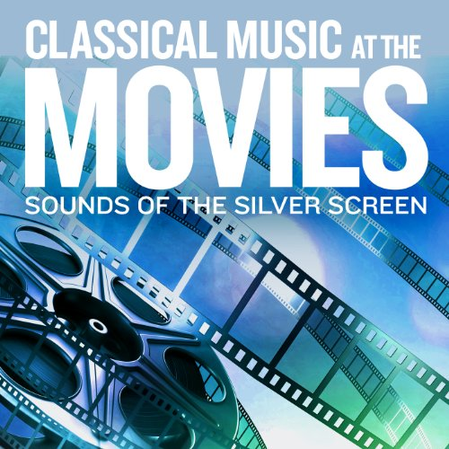 Sounds Of The Silver Screen: C...
