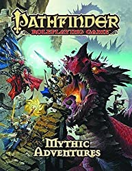 Pathfinder Roleplaying Game: Mythic Adventures by Jason Bulmahn (2013-08-15)