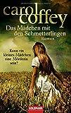 Das Mädchen mit den Schmetterlingen: Roman