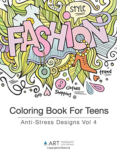 Coloring Book For Teens Anti Stress Designs Vol 4 Volume Books