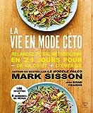 La vie en mode céto - Format Kindle - 9782365493406 - 15,99 €