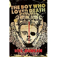 The Boy Who Loved Death
