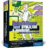 Schrödinger lernt HTML5, CSS und JavaScript: Das etwas andere Fachbuch. Der volle Durchmarsch für alle, die HTML5, CSS3 und JavaScript lernen wollen