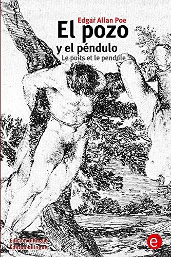 El pozo y el péndulo/Le puits et le pendule: (Edición bilingüe/Édition bilingue)