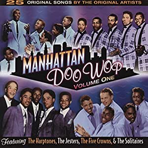manhattan doo wop vol 1 various doo wop sound musik. Black Bedroom Furniture Sets. Home Design Ideas
