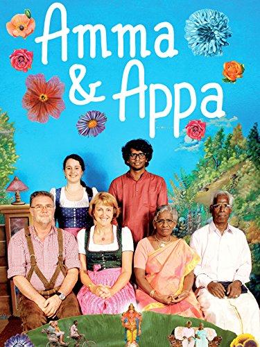Amma & Appa: Eine deutsch-indische Liebe