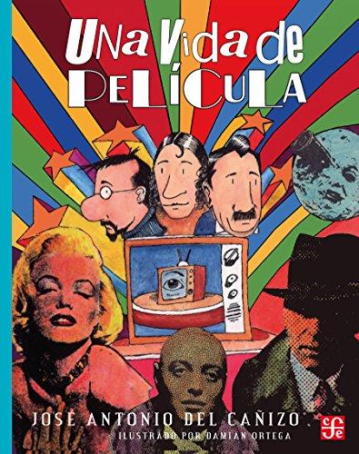 Una vida de película (A la Orilla del Viento nº 46) por José Antonio del Cañizo