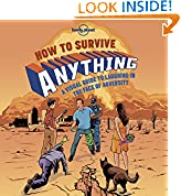 #7: How to Survive Anything 1: A Visual Guide to Laughing in the Face of Adversity (Lonely Planet)