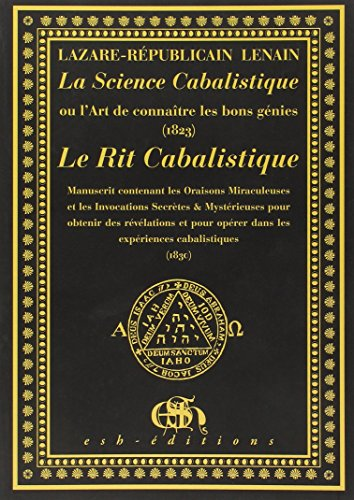 La Science Cabalistique - Le Rit Cabalistique