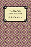 The Man Who Knew Too Much [with Biographical Introduction]