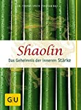Shaolin - Das Geheimnis der inneren Stärke - Thomas Späth, Shi Yan Bao