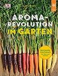 Aroma-Revolution im Garten: Maximaler...