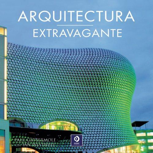 Arquitectura extravagante por Paul Cattermole