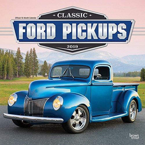 Classic Ford Pickups 2019 - 18-Monatskalender: Original BrownTrout-Kalender por Inc. Browntrout Publishers