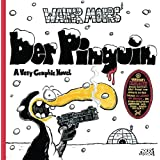 Der Pinguin: A Very Graphic Novel