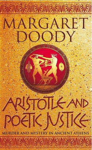 Aristotle And Poetic Justice (Aristotle Detective) por Margaret Doody