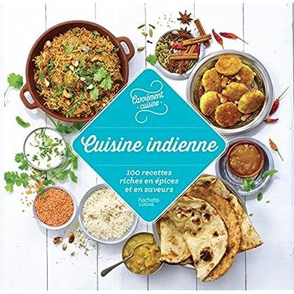 100 recettes Cuisine Indienne