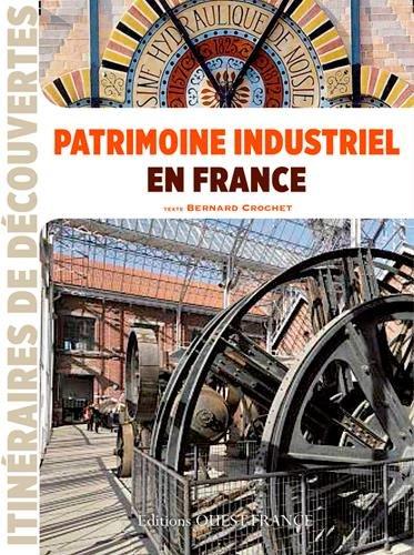 Patrimoine industriel en France