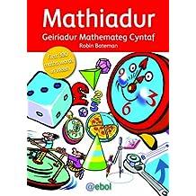 Mathiadur - Geiriadur Mathemateg Cyntaf