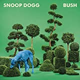 Songtexte von Snoop Dogg - BUSH
