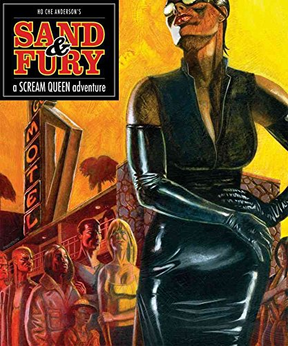 [Scream Queen : Sand and Fury] (By (author)  Ho Che Anderson) [published: April, 2010]