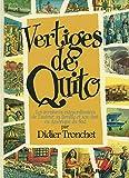 Vertiges de Quito: Les aventures extraordinaires de l'auteur, sa famille et son chat en Amérique du Sud