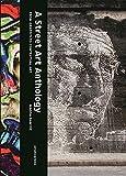 A Street Art Anthology: From Graffiti to Contextual Art