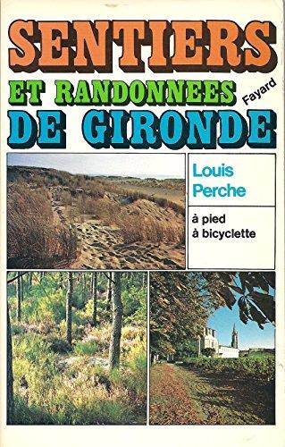 Descargar Libro Sentiers et randonnées de Gironde de Louis Perche