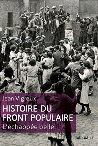 Histoire du Front populaire: L'échapée belle