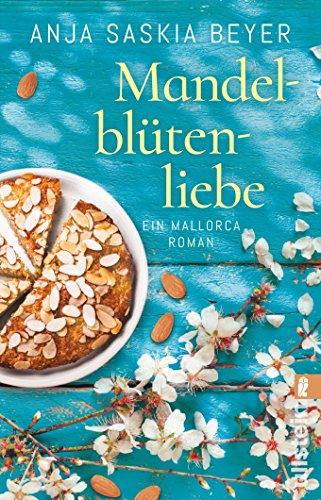Beyer, Anja Saskia: Mandelblütenliebe