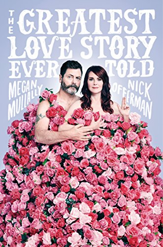 Greatest Love Story Ever Told, The por Nick Offerman