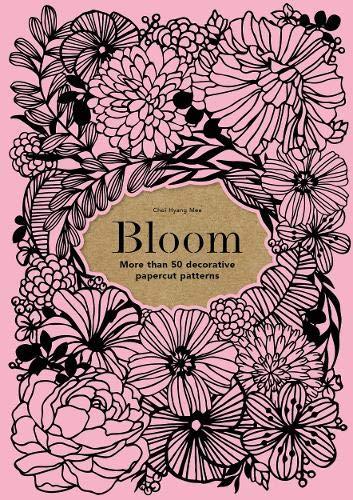 Bloom: 50 decorative paper cut patterns