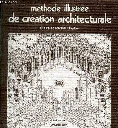 Méthode illustrée de création architecturale (Architecture)