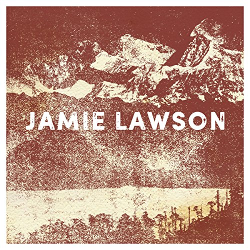 Jamie Lawson [Explicit]