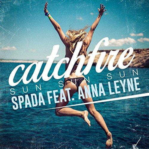 Catchfire (Sun Sun Sun) [feat....