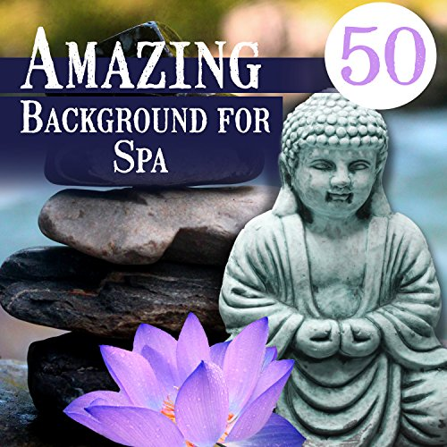 Total Beauty Care (Amazing 50 Background for Spa: Sounds for Massage Therapy, Asian Instrumental Music for Beauty Care & Total Relaxation)
