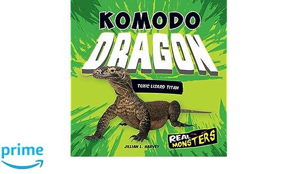 Komodo Dragon Toxic Lizard Titan Real Monsters Amazon