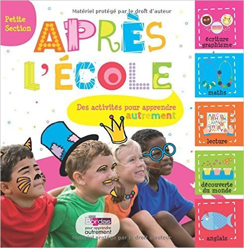 Après l'école Petite Section de Michèle Pointeau ( 15 juin 2015 )